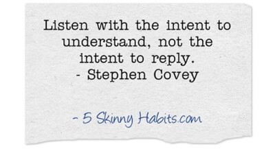 Strive to listen